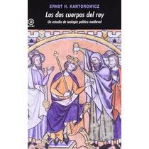 Ernst H. Kantorowicz Los Dos Cuerpos Del Rey Editorial Akal