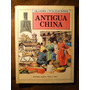 Antigua China - Grandes Civilizaciones - Sigmar