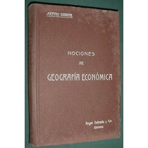 Libro Nociones Geografia Economica Arturo Seeber 1914