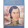 Jose De San Martin Por Alberto Larran De Vere Ed. Atlantida