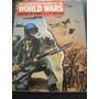 Historia Ilustrada De Las Grandes Guerras (muy Documentado)