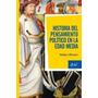 Historia Del Pensamiento Político En La Edad Media - Ullmann