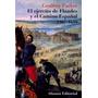 Geoffrey Parker El Ejército De Flandes Y El Camino Español