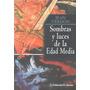 Libro De Historia : Edad Media Luces & Sombras - J. Verdon