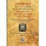 Conquista De Prov Del Paraguay, Rio De La Plata Y Tucuman