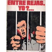 Libro Carcel Presos Tumberos Entre Rejas Yo J. Zas 1979