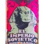 El Imperio Sovietico Por Dionisio R. Napal Ed. Stella Maris