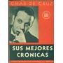 Sus Mejores Crónicas - Chas De Cruz