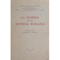Humberto Burzio, La Marina En La Moneda Romana