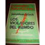 Libro Los Violadores Del Mundo Jonathan Black Emecé 1973