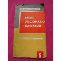 Breve Diccionario Lunfardo Jose Gobello Luciano Payet