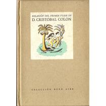 Relacion Del Primer Viaje De D. Cristobal Colon