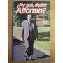 Porqué Doctor Alfonsin - Pablo Giussani - M2