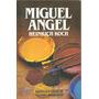 Biografia Miguel Angel - Koch - Dyf Usado