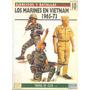 Los Marines En Vietman, Ejércitos Y Batallas.