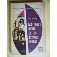 Las Tribus Indias De Los Estados Unidos / Mc Nickle