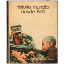 Biblioteca Salvat Grandes Temas- Historia Mundial Desde 1939