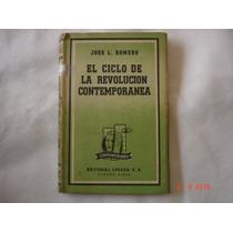 El Ciclo De La Revolución Contemporanea-josé L. Romero