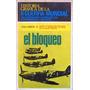 Historia Gráfica De La 2º Guerra Mundial: Vol 2: El Bloqueo