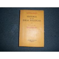 Historia De Las Ideas Políticas - Raymond Gettell - Tomo Ii
