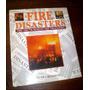 Fire Disasters _ Libro Sobre Incendios Y Catastrofes