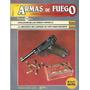 Lote De 9 Fasciculos Armas De Fuego Y Armas Famosas