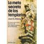 Libro De Historia : Meta Secreta De Los Templarios - Atienza