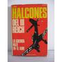 Los Halcones Del Tercer Reich - La Guerra Nazi En El Aire