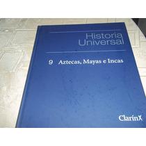 Historia Universal - Clarin - Tomo 9