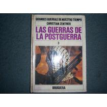 Las Guerras De La Postguerra - Tomo 3 - Christian Zentner