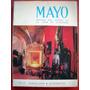 Revista Mayo - Museo De La Casa De Gobierno Año 1971