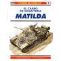 Carro De Infanteria Matilda - Coleccion Carros De Combate