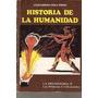 La Prehistoria Ii-las Primeras Civilizaciones (320)