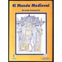 Mundo Medieval Franqueiro Amada Medioevo Edad Media Arte Nvo