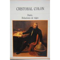 Diario Relaciones De Viajes Cristobal Colon Microcentro