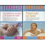 Primer Año Del Bebe Y Primeros Auxilios Y La Salud Del Bebe