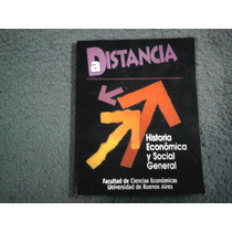 A Distancia Historia Economica Y Social General - Beremblum