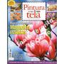Revista Pintura Sobre Tela - Lote X 11 - Bien Venidas