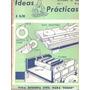 Ideas Prácticas - Nº 8 Al 12 - Septiembre 1944