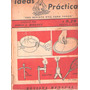 Ideas Prácticas - Nº 1 Al 5 - Febrero 1944