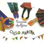 Cielo Arriba Canciones En Alpargatas Folklore Para Niños