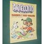 Revista Anteojito 709 Aurora Simbad Pipio Pelopincho Tigrill