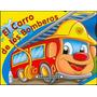 El Carro De Bomberos Ed. Panamericana / Zona Devoto