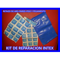 Kit Parche Pileta Intex Original Piso Pared Aro Pegamento