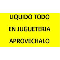 Liquido Mas De Mil Juguetes, Bolsos Etc. $55000