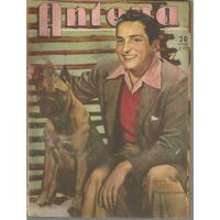 Antena / Nª 902 / 1948 / Arturo De Cordoba / Elisa Galve /