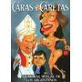 Caras Y Caretas Nº 2205 / Diciembre 2006 / Estado Impecable!