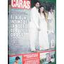 Revista Caras 1053 Ortega Suller Oliva Liz Solari Monica Ayo
