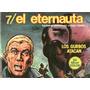 Revista El Eternauta Primera Y Segunda Parte Ciencia Ficcion