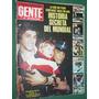 Revista Gente 725 Mundial John Wayne Silke Vilas Lapaco